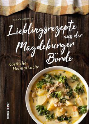 Lieblingsrezepte aus der Magdeburger Börde, Salka Schallenberg