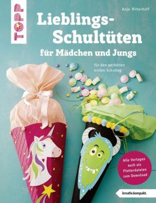 Lieblingsschultüten für Mädchen und Jungs - Anja Ritterhoff |