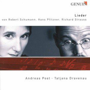 Lieder, Andreas Post, Tatjana Dravenau