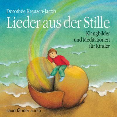 Lieder aus der Stille, CD, Dorothee Kreusch-Jacob