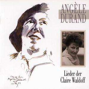 Lieder Der Claire Waldoff, Angèle Durand