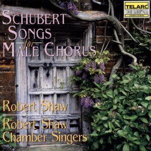Lieder Für Männerchor, Robert Shaw
