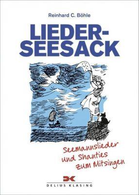 Lieder-Seesack, Reinhard C. Böhle