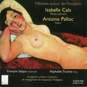 Lieder um Modigliani, Isabelle Cals, Antoine Palloc