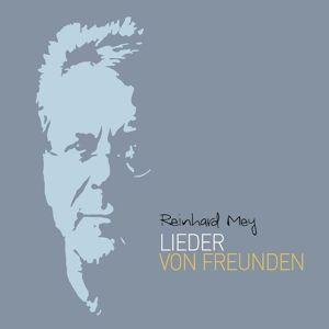 Lieder von Freunden, Reinhard Mey