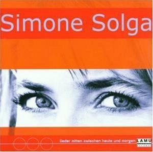 Lieder zwischen Heut und Morgen, Simone Solga