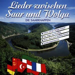 Lieder Zwischen Saar & Wolga, Die Saarknappen