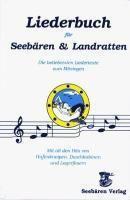 Liederbuch für Seebären und Landratten