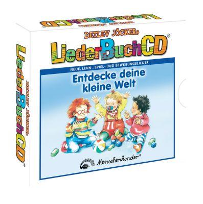 LiederBuchCD - Entdecke deine kleine Welt, CD, Detlev Jöcker