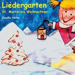 Liedergarten,St.Martin Bis Weihnachten, Claudia Veiter