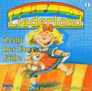 Liederland 1-Zeigt Her Eure Füße, Liederland 1