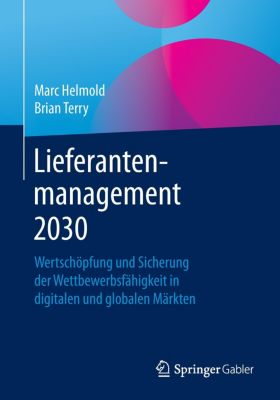 Lieferantenmanagement 2030, Marc Helmold, Brian Terry