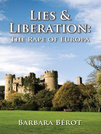 Lies & Liberation, Barbara Berot