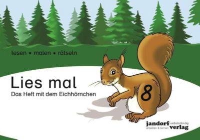Lies mal!: .8 Das Heft mit dem Eichhörnchen -  pdf epub
