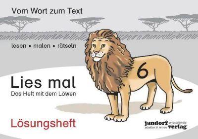 Lies mal!: H.6 Das Heft mit dem Löwen, Lösungsheft, Peter Wachendorf, Jan Debbrecht