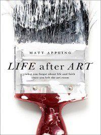 Life after Art SAMPLER, Matt Appling