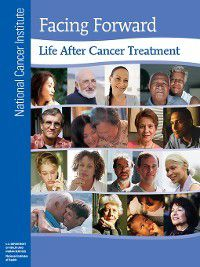 Life after Cancer Treatment, National Cancer Institute (U.S.)