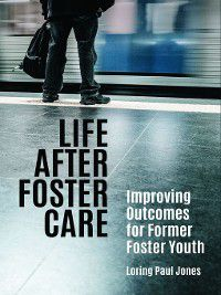 Life after Foster Care, Loring Jones