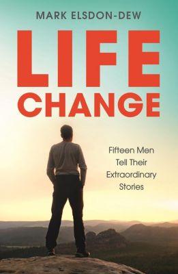Life Change, Mark Elsdon-Dew
