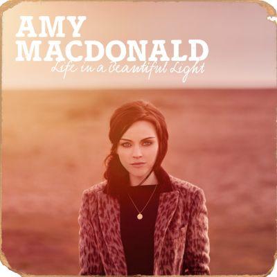 Life In A Beautiful Light, Amy MacDonald