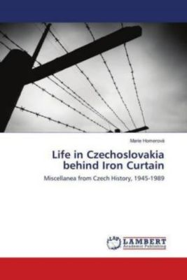 Life in Czechoslovakia behind Iron Curtain, Marie Homerová