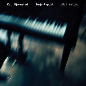 Life In Leipzig, Ketil Björnstad, K. Bjornstad, Terje Rypdal, T. Rypdal