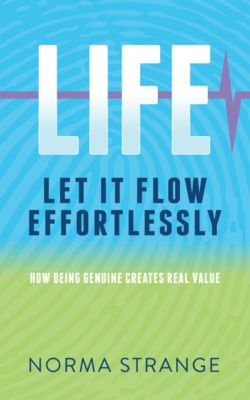LIFE –Let It Flow Effortlessly, Norma Strange