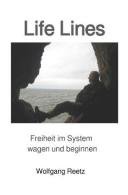 Life Lines, Wolfgang Reetz
