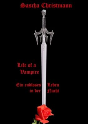 Life of a Vampire, Sascha Christmann