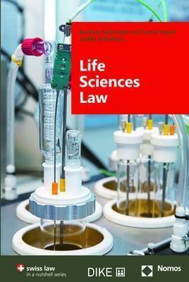 Life Sciences Law, Barbara Schroeder de Castro Lopes, Judith Schallnau