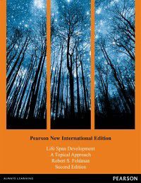 Life Span Development: Pearson New International Edition, Robert S Feldman