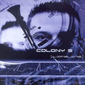 Lifeline, Colony 5