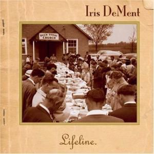 Lifeline, Iris Dement
