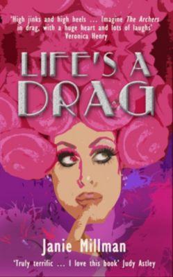 Life's a Drag, Janie Millman