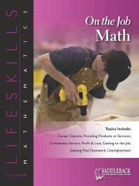 Lifeskills Mathematics: On the Job Math, Saddleback Educational Publishing