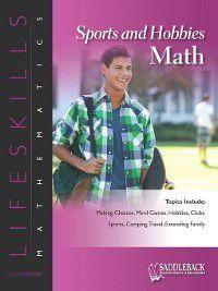 Lifeskills Mathematics: Sports and Hobbies Math, Saddleback Educational Publishing