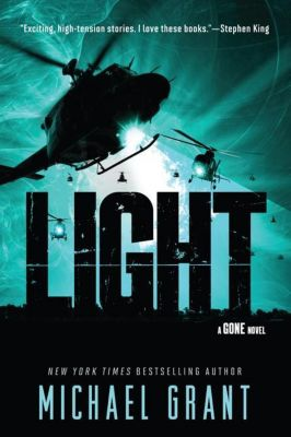 Light: A Gone Novel, Michael Grant