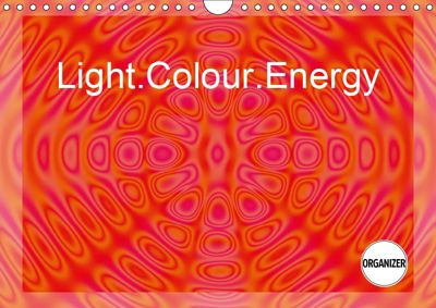 Light.Colour.Energy (Wall Calendar 2019 DIN A4 Landscape), Linda Schilling