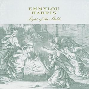 Light Of The Stable, Emmylou Harris