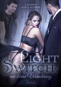 Light Switch - eine kleine Veränderung - Lauren Gallagher pdf epub