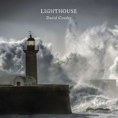 Lighthouse, David Crosby
