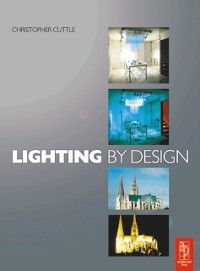 Lighting by Design, Christopher Cuttle
