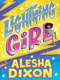 Lightning Girl, Alesha Dixon