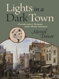 Lights in a Dark Town, Meriol Trevor