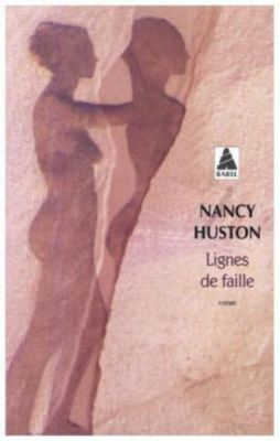 Lignes de faille, Nancy Huston