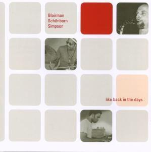 Like Back in the Days, Allen Blairman, Olaf Schönborn, James Simpson