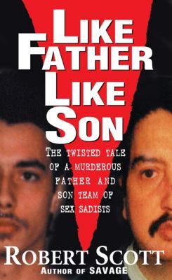 Like Father, Like Son, Robert Scott