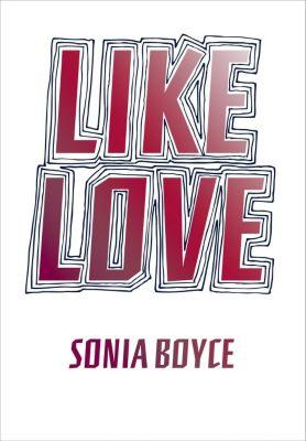 Like Love, Sonia Boyce
