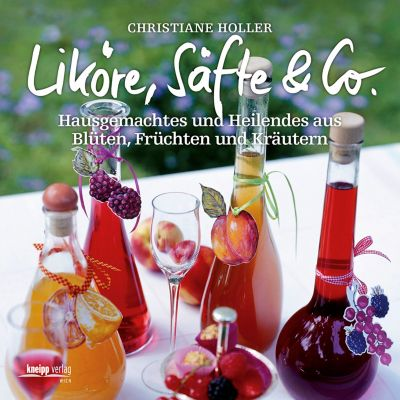 Liköre, Säfte & Co., Christiane Holler
