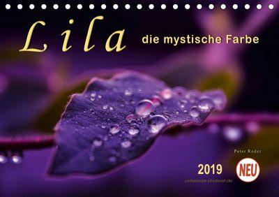 Lila - die mystische Farbe (Tischkalender 2019 DIN A5 quer), Peter Roder